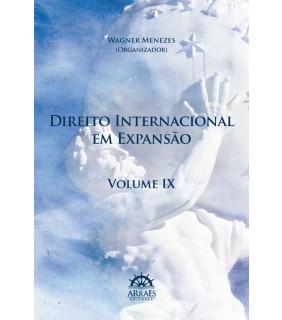 Direito Internacional em Expansão - Volume 9