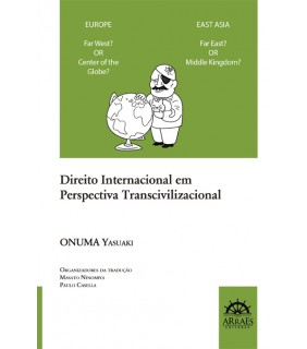 DIREITO INTERNACIONAL EM PERSPECTIVA TRANSCIVILIZACIONAL