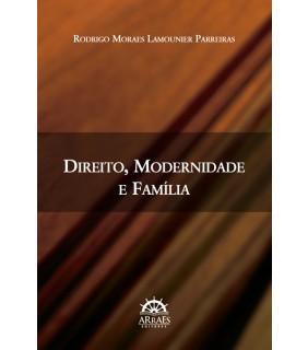 Direito, Modernidade e Família