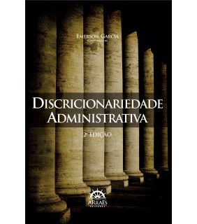 Discricionariedade Administrativa - 2ª Ed.