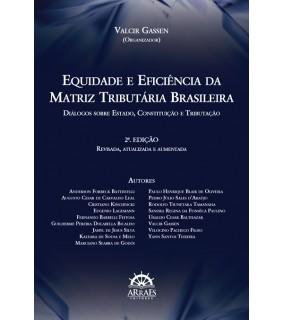 Equidade e eficiência na matriz tributária brasileira