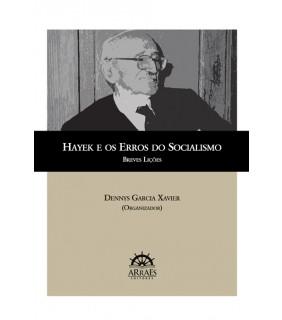 HAYEK E OS ERROS DO SOCIALISMO