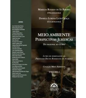 MEIO AMBIENTE: PERSPECTIVAS JURÍDICAS - DO NACIONAL AO GLOBAL V1