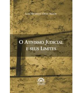 O Ativismo Judicial e seus limites