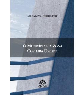 O MUNICÍPIO E A ZONA COSTEIRA URBANA
