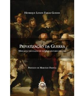 PRIVATIZAÇÃO DA GUERRA