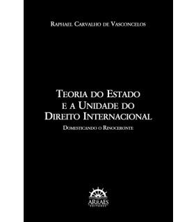 Teoria do Estado e a Unidade do Direito Internacional